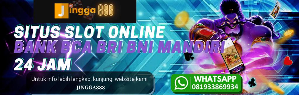 link daftar judi slot online bank bca bri bni mandiri 24 jam